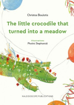 THE LITTLE CROCODILE THAT TURNED INTO A MEADOW